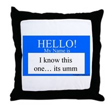 I Know This One... Throw Pillow