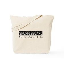 Shuffleboard Is Tote Bag