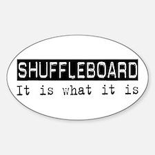 Shuffleboard Is Oval Decal
