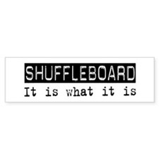 Shuffleboard Is Bumper Bumper Sticker