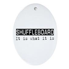 Shuffleboard Is Oval Ornament