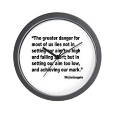 Michelangelo Greater Danger Quote Wall Clock