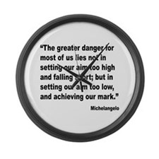 Michelangelo Greater Danger Quote Large Wall Clock