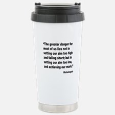 Michelangelo Greater Danger Quote Travel Mug