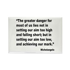 Michelangelo Greater Danger Quote Rectangle Magnet