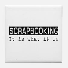 Scrapbooking Is Tile Coaster