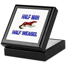 Half Man Half Weasel Keepsake Box