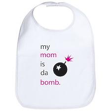 my mom is da bomb! Bib