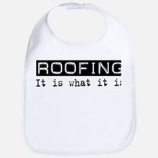 Roofing Is Bib