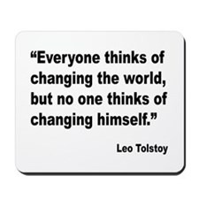 Tolstoy Change Quote Mousepad