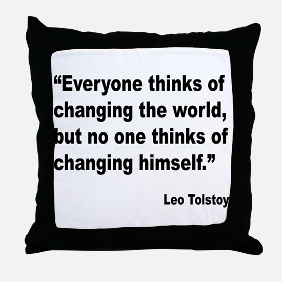 Tolstoy Change Quote Throw Pillow