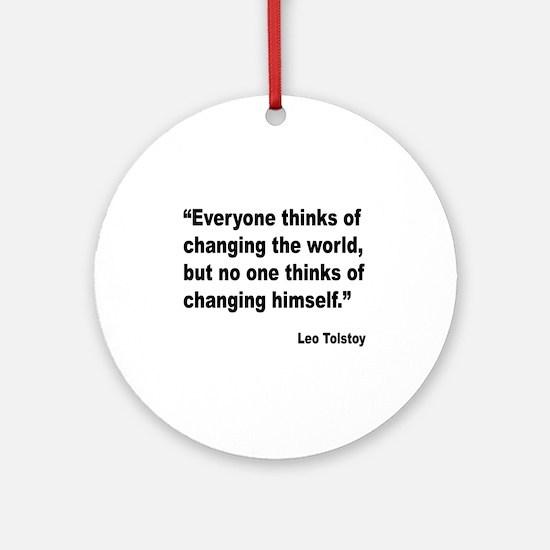 Tolstoy Change Quote Ornament (Round)
