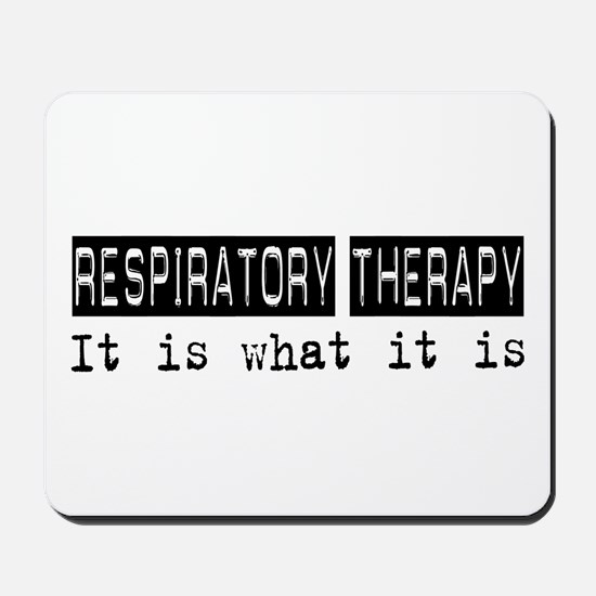 Respiratory Therapy Is Mousepad