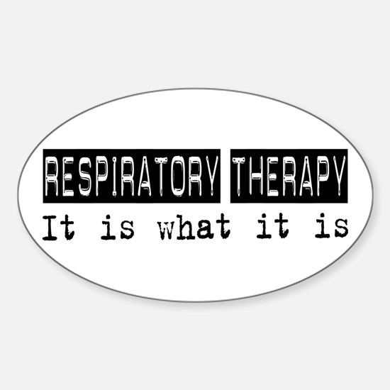 Respiratory Therapy Is Oval Decal