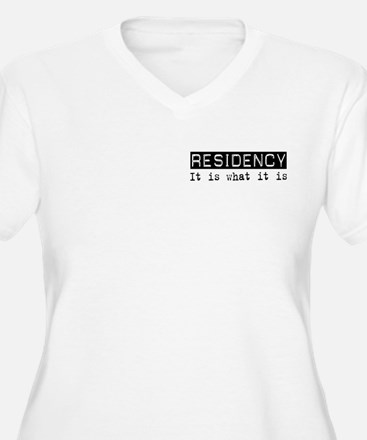 Residency Is T-Shirt