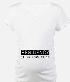 Residency Is Shirt