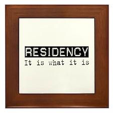 Residency Is Framed Tile