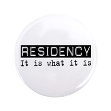 "Residency Is 3.5"" Button"