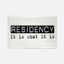 Residency Is Rectangle Magnet