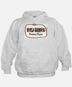 Hoodie- World Champion Dummy Roper