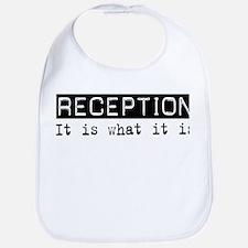 Reception Is Bib