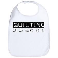 Quilting Is Bib