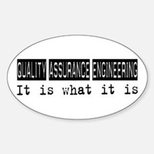 Quality Assurance Engineering Is Oval Decal