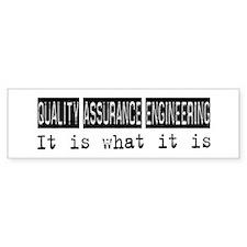 Quality Assurance Engineering Is Bumper Bumper Sticker