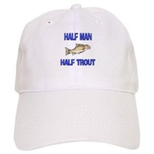 Half Man Half Trout Baseball Cap