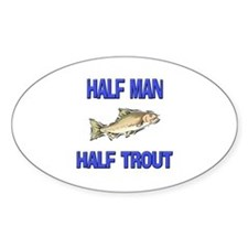 Half Man Half Trout Oval Decal