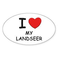I love MY LANDSEER Oval Decal