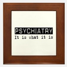 Psychiatry Is Framed Tile