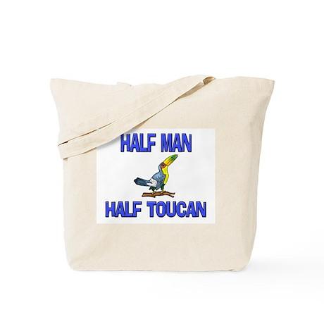 Half Man Half Toucan Tote Bag