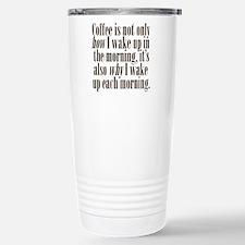 Coffee Morning Wake Up Stainless Steel Travel Mug