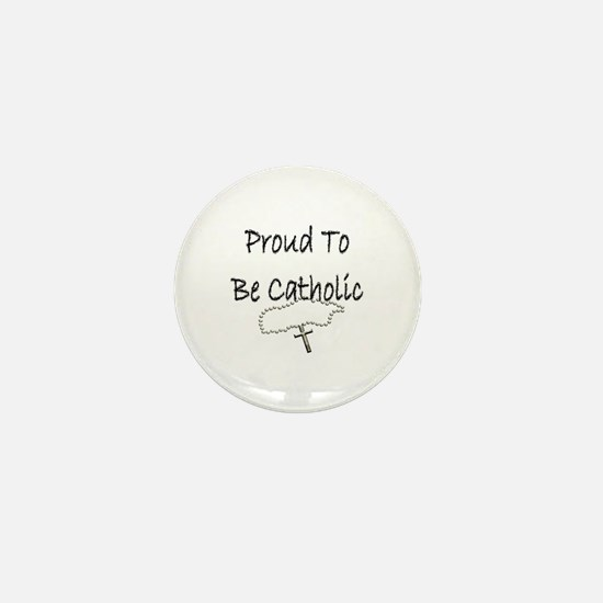 Proud to be Catholic Mini Button