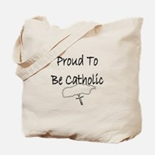 Proud to be Catholic Tote Bag
