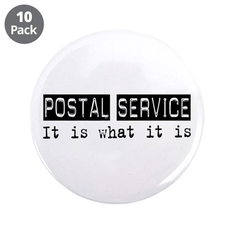 """Postal Service Is 3.5"""" Button (10 pack)"""