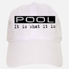 Pool Is Baseball Baseball Cap