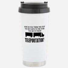 Teleportation Truck Dri Stainless Steel Travel Mug