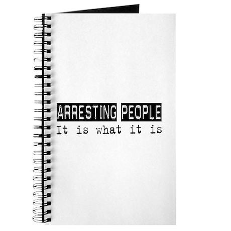 Arresting People Is Journal