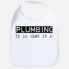 Plumbing Is Bib