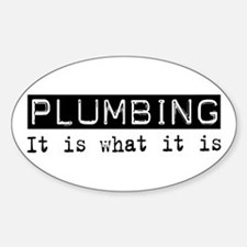 Plumbing Is Oval Decal