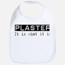 Plaster Is Bib