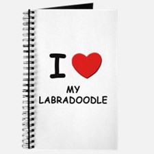 I love MY LABRADOODLE Journal