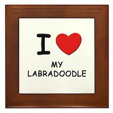 I love MY LABRADOODLE Framed Tile