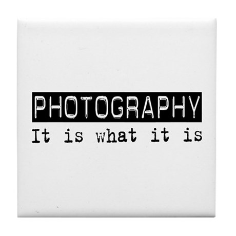 Photography Is Tile Coaster