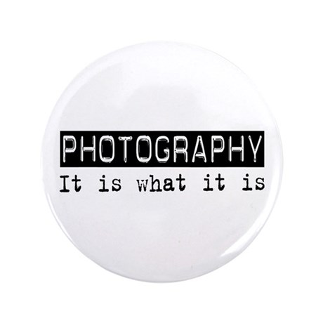 """Photography Is 3.5"""" Button (100 pack)"""