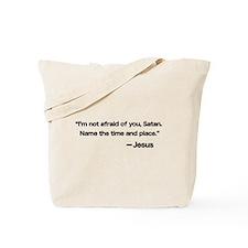 Challenge to Satan Tote Bag