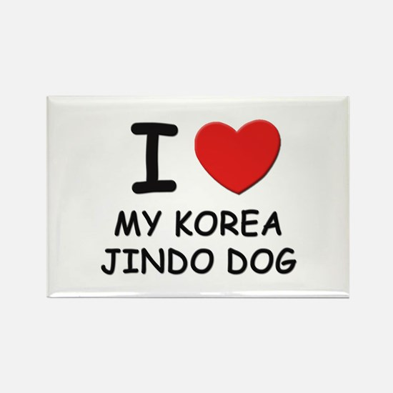I love MY KOREA JINDO DOG Rectangle Magnet
