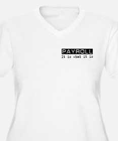 Payroll Is T-Shirt